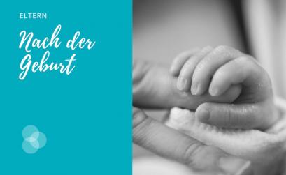 Nach der Geburt lernen sich Eltern und Kind kennen