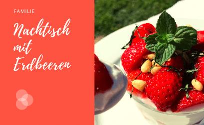 Nachtisch mit Erdbeeren – super lecker schmeckt dieses Dessert aus Erdbeeren, Joghurt und Honig. Frische Minze und geröstete Pinienkerne geben ihm eine besondere Note.