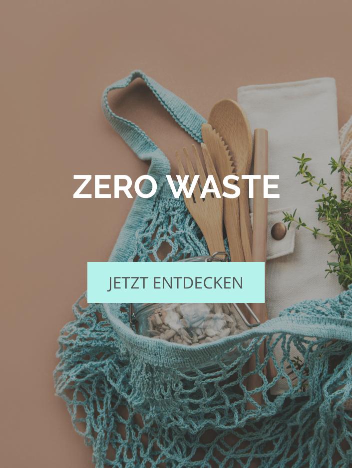 Shopping Guide – Zero Waste Produkte auf dem Tisch