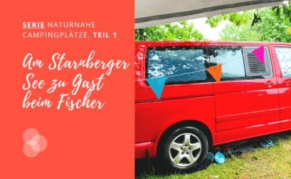 Campingplatz Starnberger See beim Fischer – roter Bulli mit Wimpeln